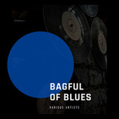 Bagful of Blues de Various Artists