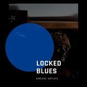 Locked Blues de Various Artists