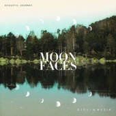 Moon Faces (Acoustic Journey) by Giolì & Assia
