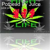 Pothead by Juice de Juice Jones
