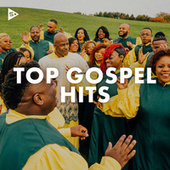 Top Gospel Hits by Various Artists