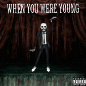 When You Were Young by Kid Brunswick