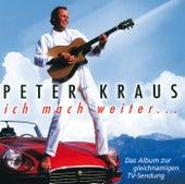 Ich mach weiter... by Peter Kraus