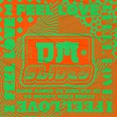 I Feel Love by DM Slides