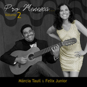 Pro Menesca, Vol. 2 de Márcia Tauil