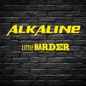 Little Harder (Remastered) de Alkaline