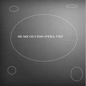 Se Me Olvido Otra Vez (Cover) de El Escritor