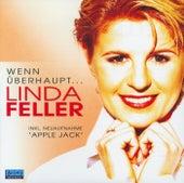 Wenn überhaupt... von Linda Feller