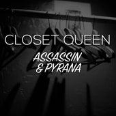 Closet Queen by Assassin