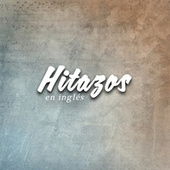 Hitazos en inglés de Various Artists