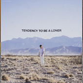 tendency to be a loner von Zachary Knowles