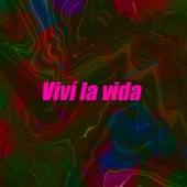 Viví la vida by Various Artists