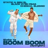 Shake Ya Boom Boom (Spanglish) by Static & Ben El
