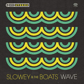 Wave von Slowey and the Boats