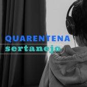 Quarentena Sertanejo de Various Artists