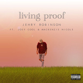 Living Proof by Jehry Robinson