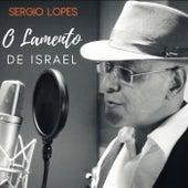 O Lamento de Israel de Sérgio Lopes