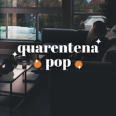Quarentena Pop von Various Artists