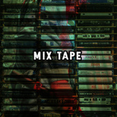 Mix Tape de Various Artists