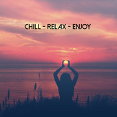 Chill-Relax-Enjoy de Various Artists