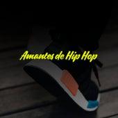 Amantes del Hip Hop de Various Artists