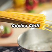 Cocina Chill de Various Artists