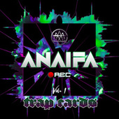 Anaifa Rec, Vol. 1 - Trap Cards de Anaifa Projects