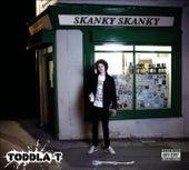 Skanky Skanky by Toddla T