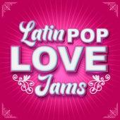 Latin Pop Love Jams by Various Artists