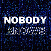NOBODY KNOWS fra Various Artists