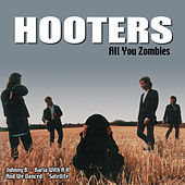 All You Zombies by The Hooters