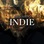 Sólo quiero INDIE vol. I de Various Artists