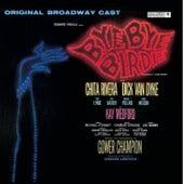 Bye Bye Birdie! - Original Broadway Cast de Original Soundtrack