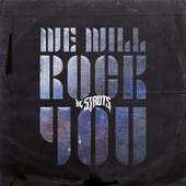 We Will Rock You fra The Struts