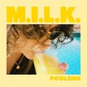 Poolside de M.I.L.K.