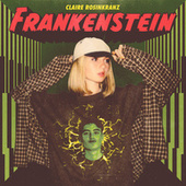 Frankenstein von Claire Rosinkranz