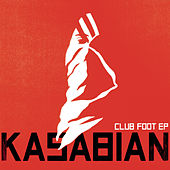 Club Foot EP van Kasabian