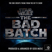 Star Wars The Bad Batch - End Credits Theme (From