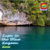 Lupa in the Blue Lagoon de Love