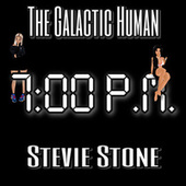 7:00 P.M. by The Galactic Human