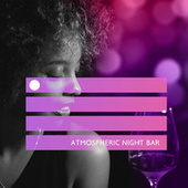 Atmospheric Night Bar - Evening with Friends, Cocktail Party, Restaurant Jazz, Dinner, Easy Listening Jazz by Gold Lounge