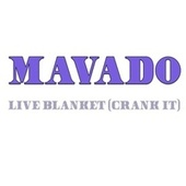 Live Blanket (Crank it) (Remastered) de Mavado