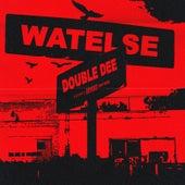 Watelse by Double Dee