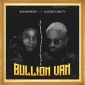 Bullion Van de WonderBowy