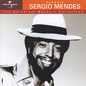 Sergio Mendes - Universal Masters Collection by Sergio Mendes