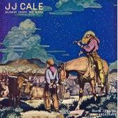 Blowin' Down The Road di JJ Cale