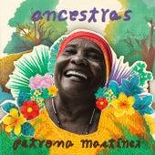 Ancestras von Petrona Martínez