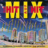 Der Hit auf Hit Mix-1 by Various Artists