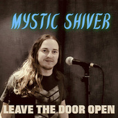 Leave the Door Open (Metal Version) fra Mystic Shiver