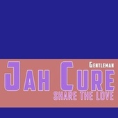 Share The Love by Jah Cure